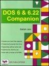 DOS 6 and 6.22 Companion: Satish Jain