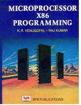Microprocessor X86 Programming: K.R. Venugopal,Raj Kumar