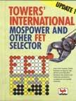 Towers? International Mospower and other Fet Selector: T. Tower