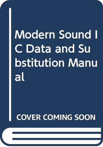 Modern Sound IC Data and Substitution Manual: Manahar Lotia