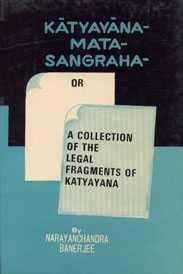 Katyayana Mata-Sangraha: Bandyopadhaya N.C.