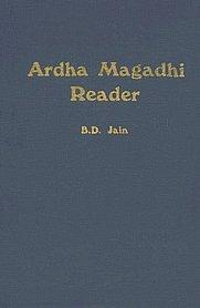 9788170300403: Ardha Magadhi Reader