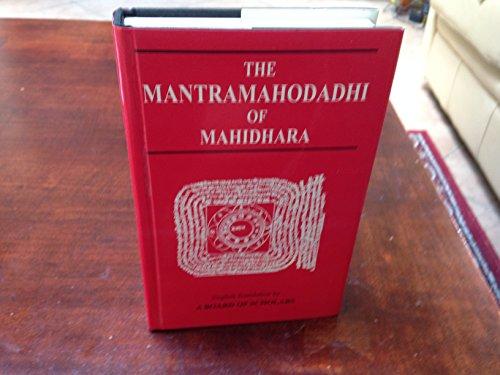 The Mantra Mahodadhi of Mahidhara: English translation