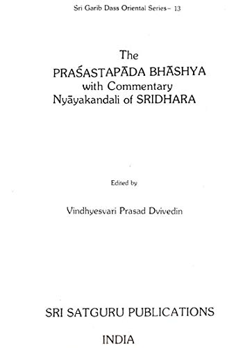 9788170300564: The Prasastapada Bhashya with Commentary Nyayakandali of Sridhara