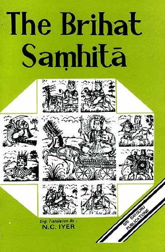 The Brihat Samhita of Varaha Mihira: N.C. Ayer (trs.)