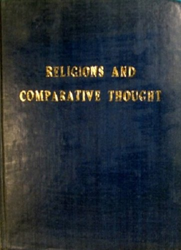 Religions and Comparative Thought: Essays in Honour: Purusottama Bilimoria and