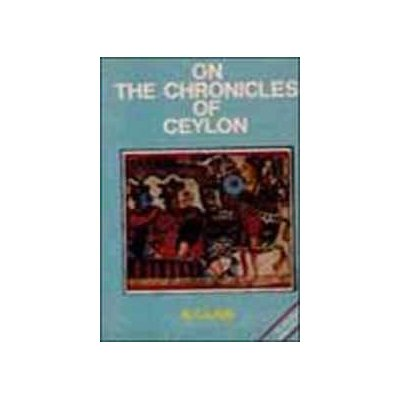 On the Chronicles of Ceylon: B.C. Law