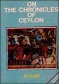 9788170301288: On the Chronicles of Ceylon (Bibliotheca Indo Buddhica)