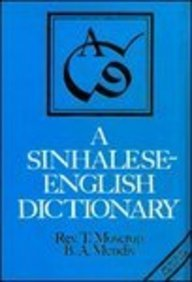 A Sinhalese - English Dictionary (Studies On: T. Moscrop, B.