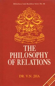 The Philosophy of Relations: Dr V.N. Jha