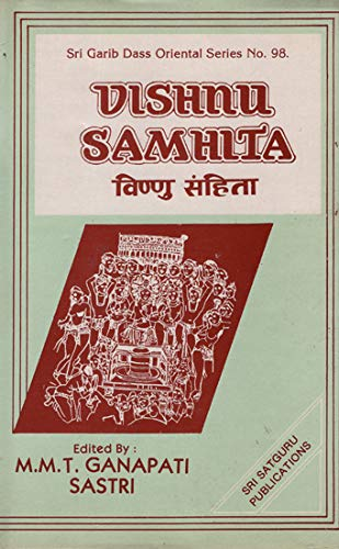 Vishnu Samhita: M.M.T. Ganapati Sastri (Ed.)