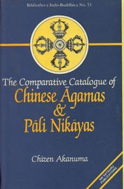 9788170302315: Comparative Catalogue of Chinese Agamas and Pali Nikayas