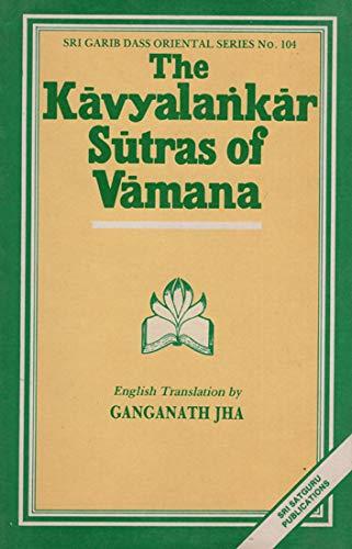 The Kavyalankara Sutras of Vamana: Ganganath Jha (Tr.)