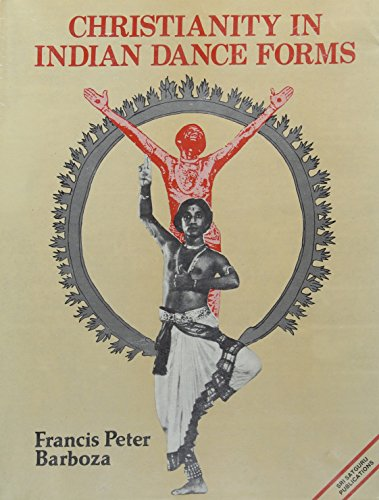 9788170302490: Christianity in Indian Dance Forms (Sri Garib Dass oriental series)