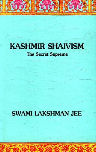 9788170302575: Kashmir Shaivism: The Secret Supreme
