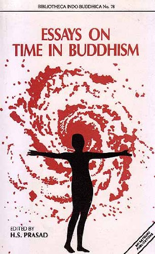 essays on time in buddhism by h s prasad ed sri satguru  essays on time in buddhism h s prasad ed