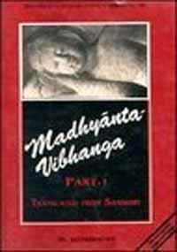 9788170303015: Madhyanta Vibhaga: Part 1 (Bibliotheca Indo-Buddhica series)