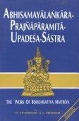 Abhisamayalankara Prajna Paramita Upadesa Sastra: The Work of Bodhisattva Maitreya: Th. ...