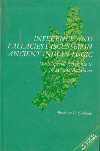 Inference and Fallacies as Discussed in Ancient Indian Logic (with special reference to Nyaya and ...