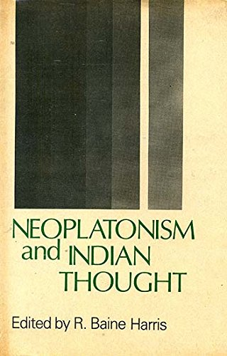 Neo-Platonism and Indian Thought: R. Baine Harris