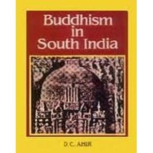 Buddhism in South India: D.C. Ahir