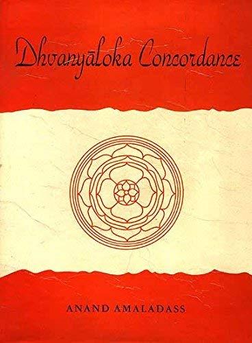 Dhvanyaloka Concordance (Hardback): Anandavardhana