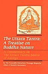 9788170304012: Uttar Tantra: A Treatise on Buddha Nature - A Commentary on the Uttara Tantra Sastra of Asanga (Bibliotheca Indo-Buddhica)