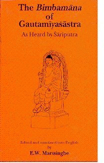 The Bimbamana of Gautamiyasastra as Heard By Sariputra: The Buddhist Iconometry