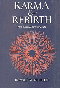 Karma and Rebirth: Post Classical Developments: Ronald W. Neufeldt