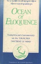 9788170304326: Ocean of Eloquence: Commentary on the Yogacara Doctrine of Mind (Bibliotheca Indo-Buddhica)