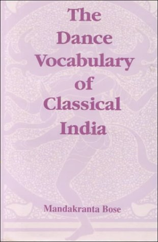 The Dance Vocabulary of Classical India