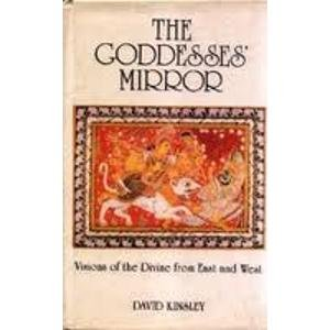 9788170304517: The Goddesses' Mirror - Visions of the Divine From East and West