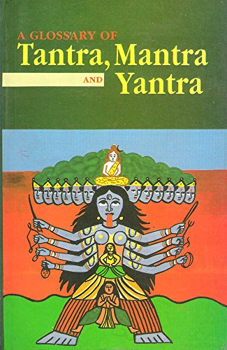 Glossary of Tantra, Mantra and Yantra