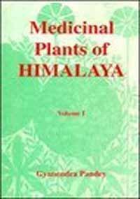 Medicinal Plants of Himalaya Vol. 1: Pandey, Gyanendra
