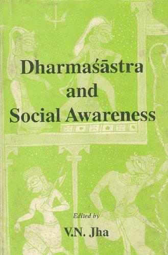 Dharmasastra and Social Awareness: V.N. Jha