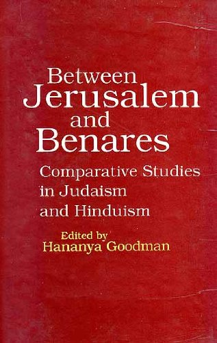 9788170305224: Between Jerusalem and Benares: Comparative studies in Judaism and Hinduism (Sri Garib Dass oriental series)