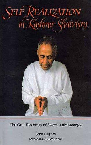 9788170305460: Self Realization in Kashmir Shaivism: The Oral Teachings of Swami Lakshmanjoo