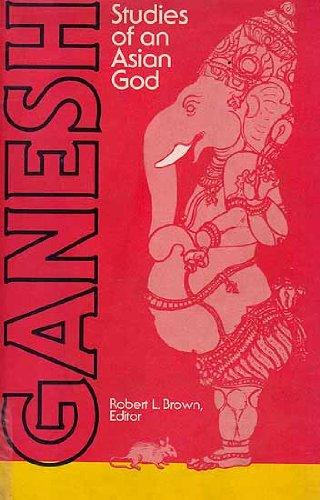 Ganesh: Studies of an Asian God: Robert Brown