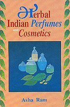 9788170305545: Herbal Indian Perfumes and Cosmetics