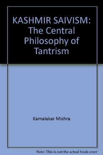 9788170306320: Kashmir Saivism: The Central Philosophy of Tantrism