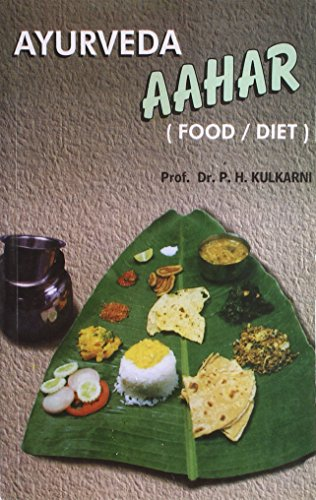 Ayurveda Aahar: Food, Diet