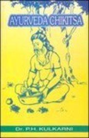 Ayurveda chikitsa (Indian medical science series): Kulakarni, Panduranga Hari