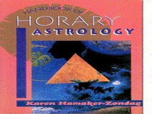 Handbook of Horary Astrology: Karen Hamaker-Zodag