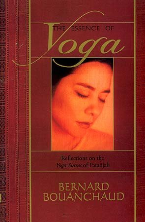 9788170306870: The Essence of Yoga ; Reflections on the Yoga Sutras of Patanjali