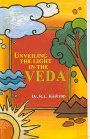 Unveiling the Light in the Veda: Sastry T.V. Kapali