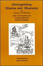 Distinguishing Dharma and Dharmata by Asanga and Maitreya: Thrangu Rinpoche