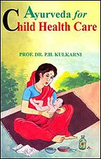 9788170307341: Ayurveda for Child Health Care