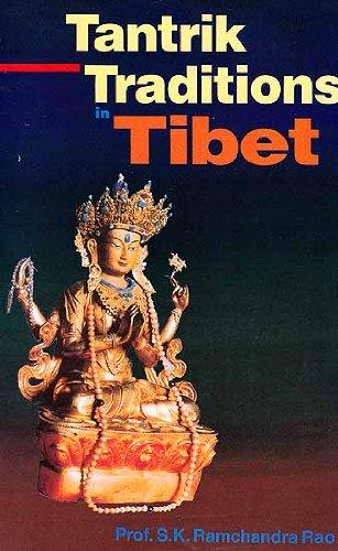 Tantrik Traditions in Tibet: S.K. Ramachandra Rao