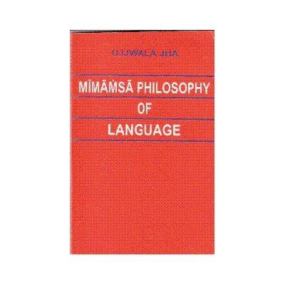 Mimamsa Philosophy of Language: Ujjwala Panse
