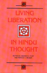 9788170307686: Living Liberation in Hindu Thought–Jivanmukti in Vedanta, Yoga and Saiva Tradition